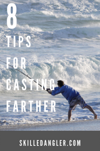 tips for casting farther