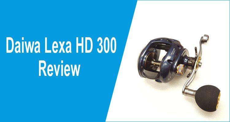 daiwa lexa hd 300 review