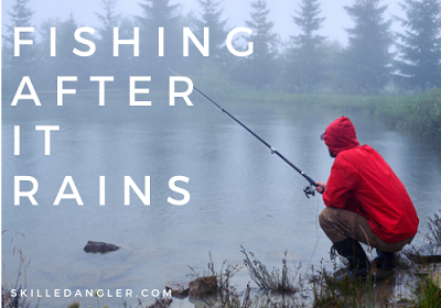 fishing after it rains