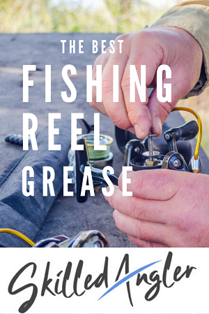 best fishing reel grease oil lubricant